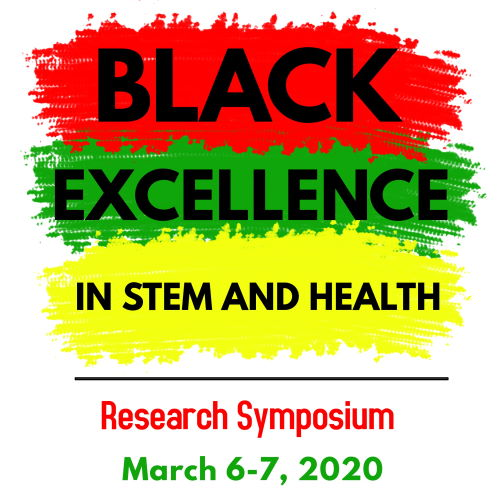 Black Excellence in STEM & Health Research Symposium